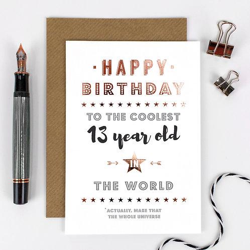 Coolest 13 Year Old | Metallic 13th Birthday Card