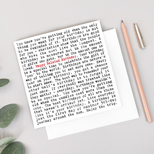 Belated Birthday Greeting Card with Quotes