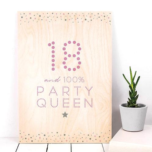 18 'Party Queen' A4 Wooden Plaque Print x 3