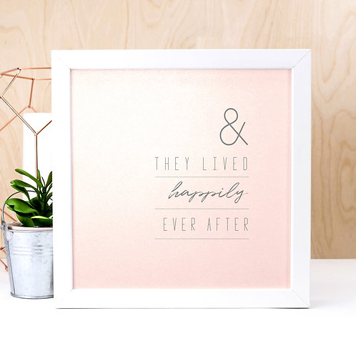 Happily Ever After | Iridescent Pink Wedding Print