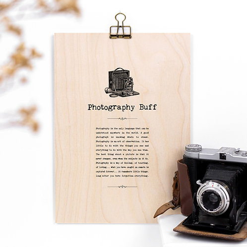 Photography Buff Wooden Sign with Hanger