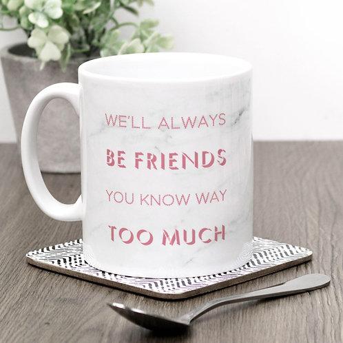 Precious Metals ALWAYS FRIENDS Mug x 3