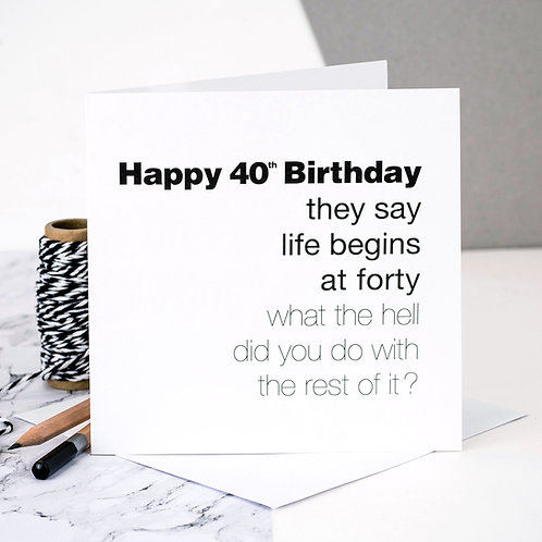 Funny 40th Birthday Card | Life Begins At 40! x 6
