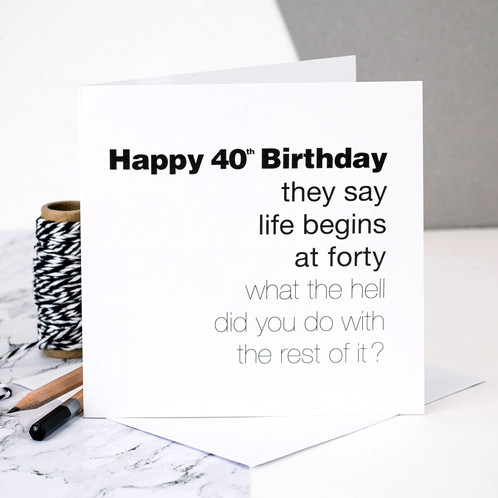 Funny 40th Birthday Card Life Begins At 40