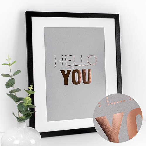 Hello You Large Framed Slogan Print in Copper