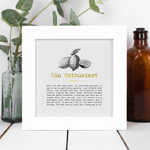 Gin Enthusiast Personalised Framed Quotes Print