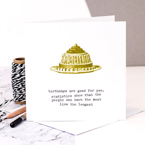'Birthdays Are Good For You' Vintage Card x 6