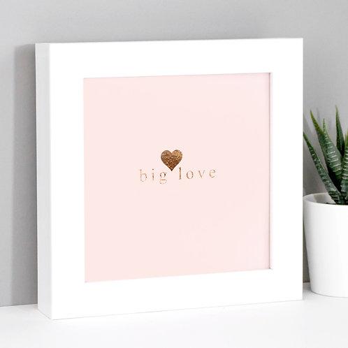 Big Love Framed Mini Metallic Wedding Print