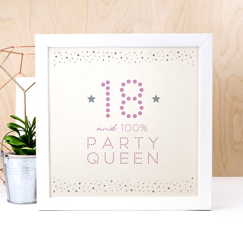 18 Party Queen Pearl Square Print x 3