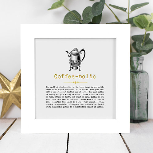 Coffeeholic Personalised Framed Print for Coffee Lovers