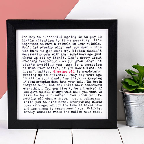 Growing Old Wise Words Quotes Print