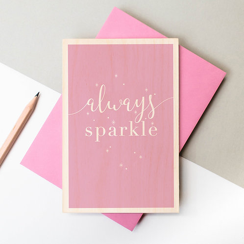 Always Sparkle Wooden Keepsake Card