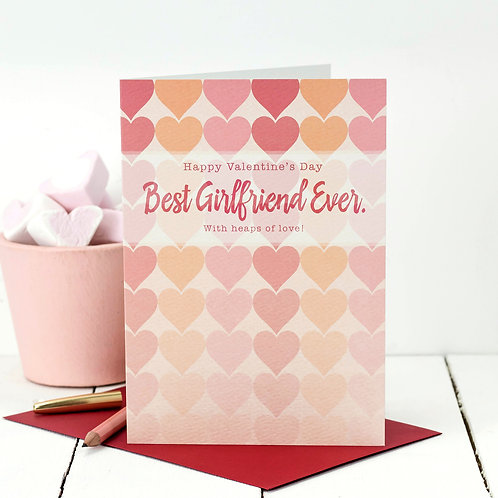 Best Girlfriend Ever! Valentine's Day Card