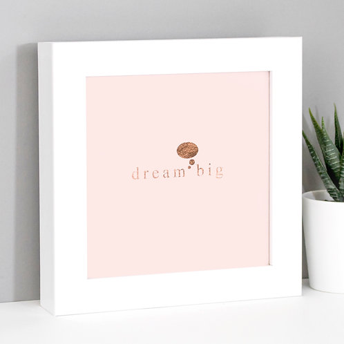 Dream Big Framed Mini Metallic Print