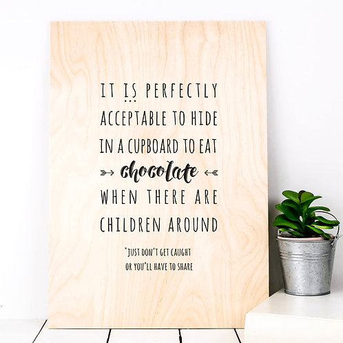 Hide the Chocolate Funny A4 Wooden Plaque Print x 3