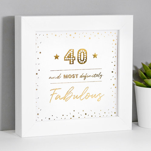 40 and Fabulous Pearl/Gold Framed Print x 3