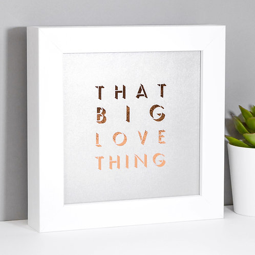 That Big Love Thing Pearlescent Framed Print