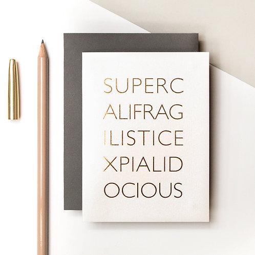 Supercalifragilisticexpialidocious Mini Metallic Gold Card | Precious Metals