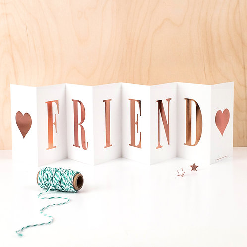 Friendship FRIEND Metallic Fold Out Banner Card for Her