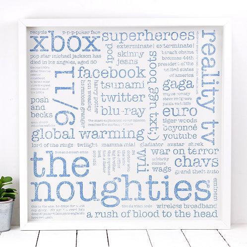 Noughties Poster Print x 10 (Mega Discount Bundle £2 EACH)
