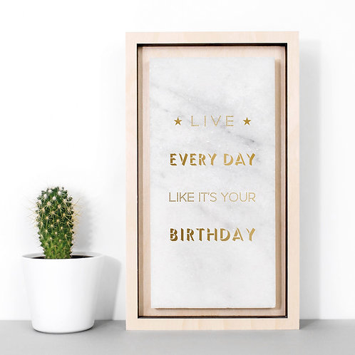Like it's Your Birthday Gold Marble Print x 3