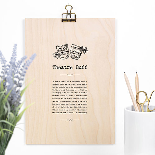 Theatre Lover Wooden Sign with Hanger