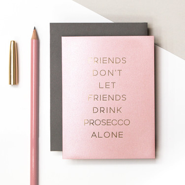 Coulson Macleod Precious Metals Prosecco Friends Pink and Gold Greeting Card