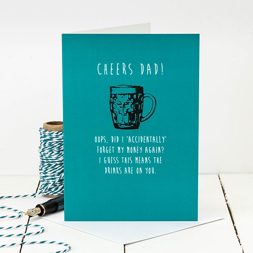 Drinks on You! Funny Beer Birthday Card for Dad