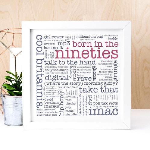 Born in the Nineties Quotes Print