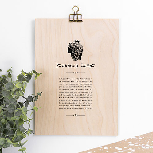 Prosecco Lover Wooden Sign with Hanger
