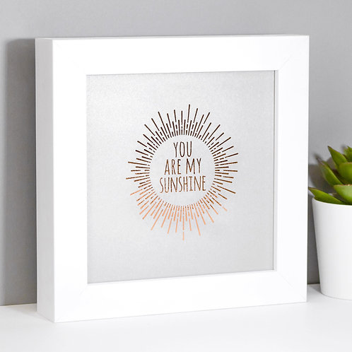 My Sunshine | Mini Rose Gold and Grey Framed Print