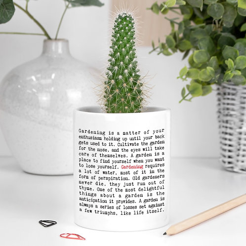 Gardening Quotes Mini Indoor Plant Pot
