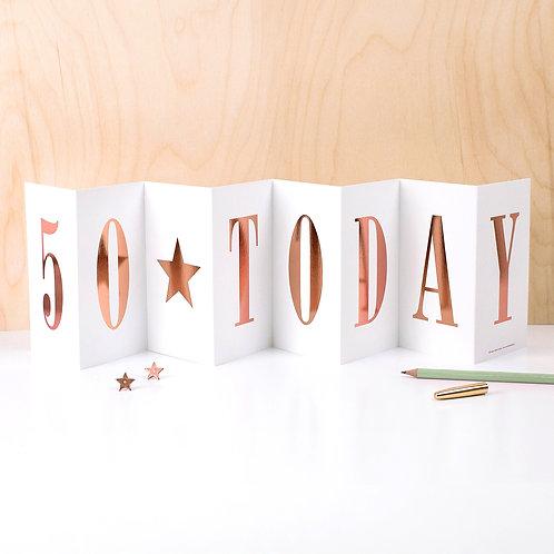 Birthday '50 TODAY' Foil Concertina Card