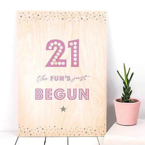 21 The Fun's Begun Wooden Plaque Party Decor