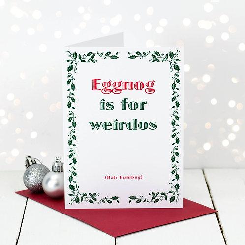 Bah Humbug Eggnog Funny Christmas Card
