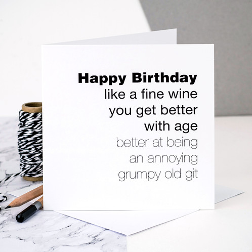 Funny Birthday Card For Men You Get Better With Age