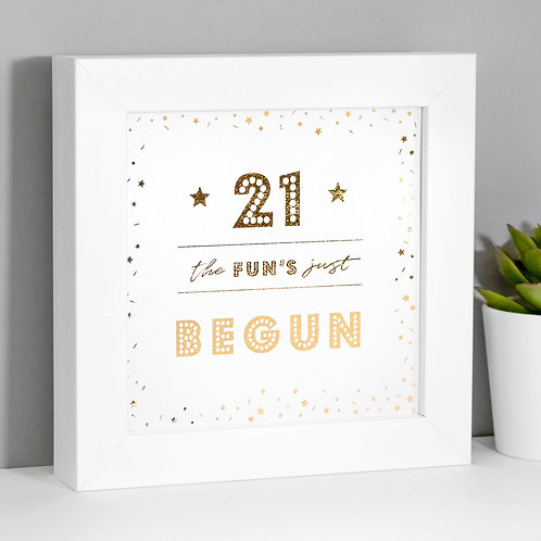 21 The Fun's Begun Pearl/Gold Framed Print x 3