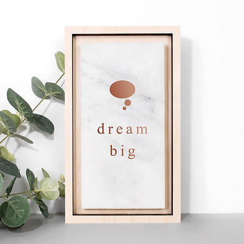 Dream Big Marble Stone Plaque with Inspiring Quote