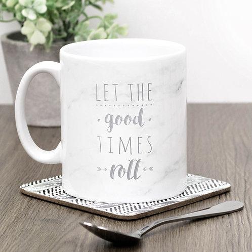 Good Times Roll Marble Effect Mug
