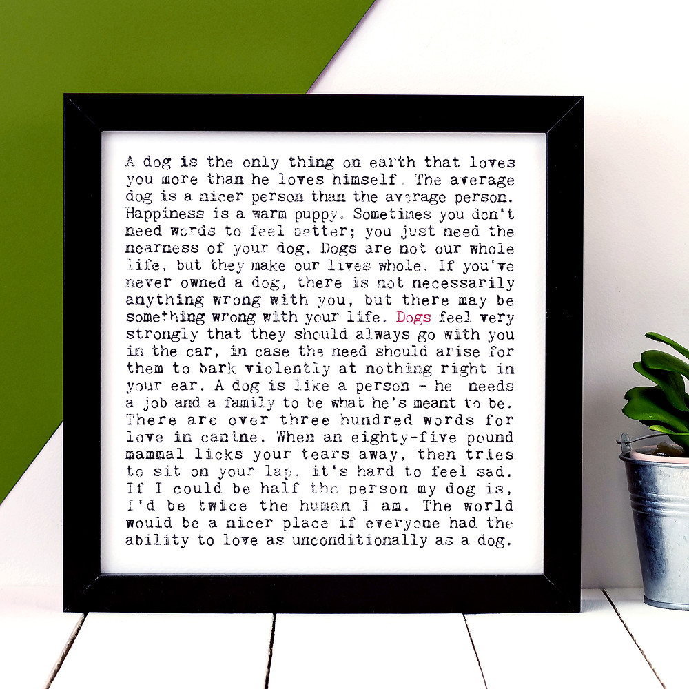 Dogs Wise Words Quote Print