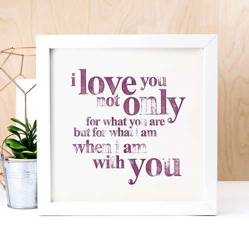 I Love You Unframed Quote Print
