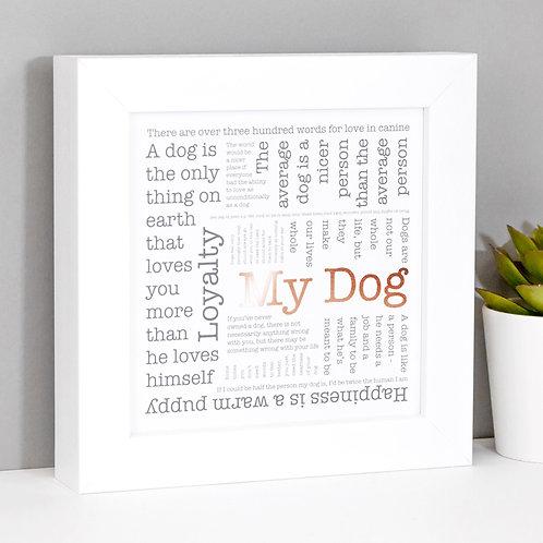 My Dog Framed Copper Foil Print