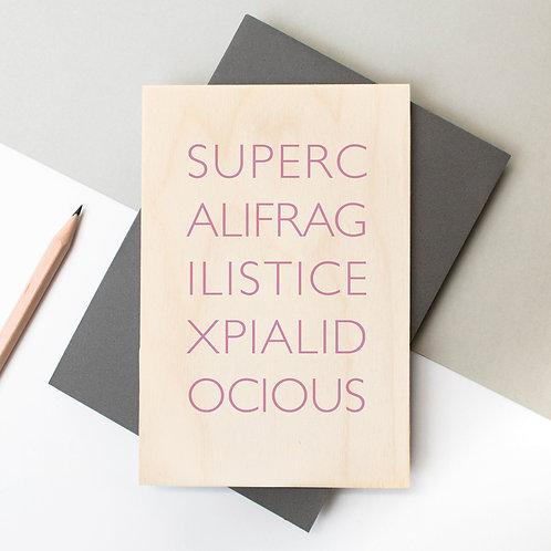 Supercalifragilisticexpialidocious Wooden Plaque Card x 6