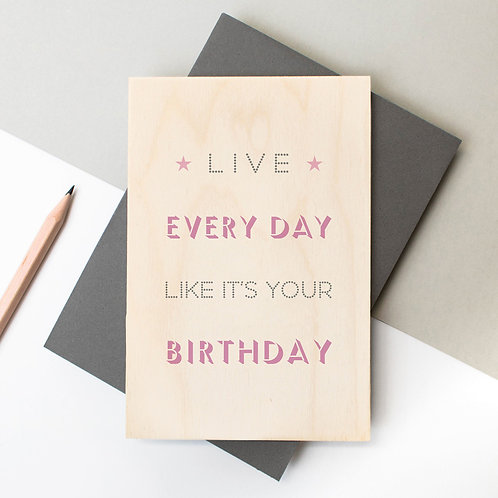 Live Like it's your Birthday Wooden Plaque Card x 6