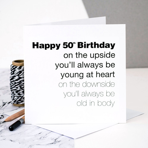 Funny 50th Birthday Card Young At Heart Old In Body