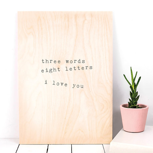 Three Words I Love You Wooden Plaque