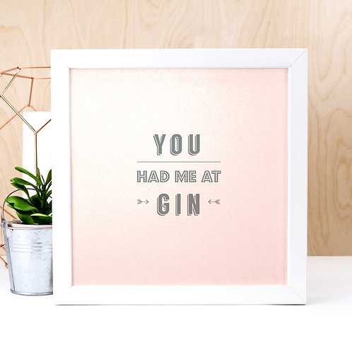 You Had Me At Gin Glitter Pink Print x 3