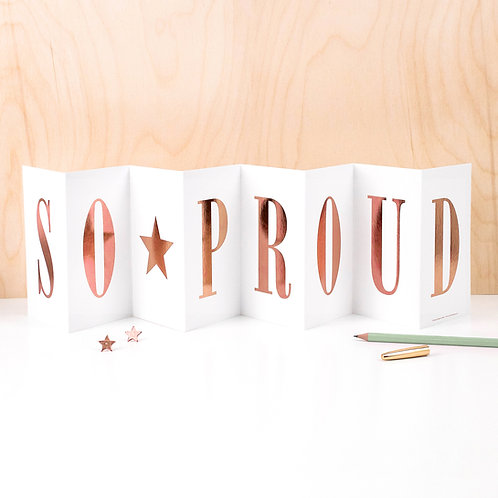 SO PROUD Metallic Foil Fold Out Banner Card