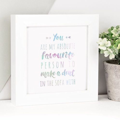 Favourite Person Funny Holographic Framed Print x 3