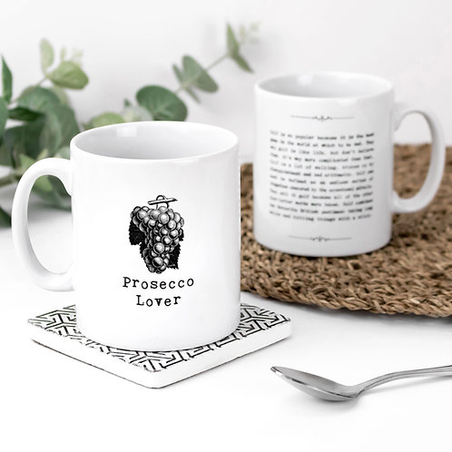 Prosecco Lover Quotes Funny Mug